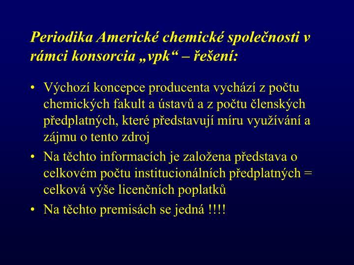 """Periodika Americké chemické společnosti v rámci konsorcia """"vpk"""" – řešení:"""