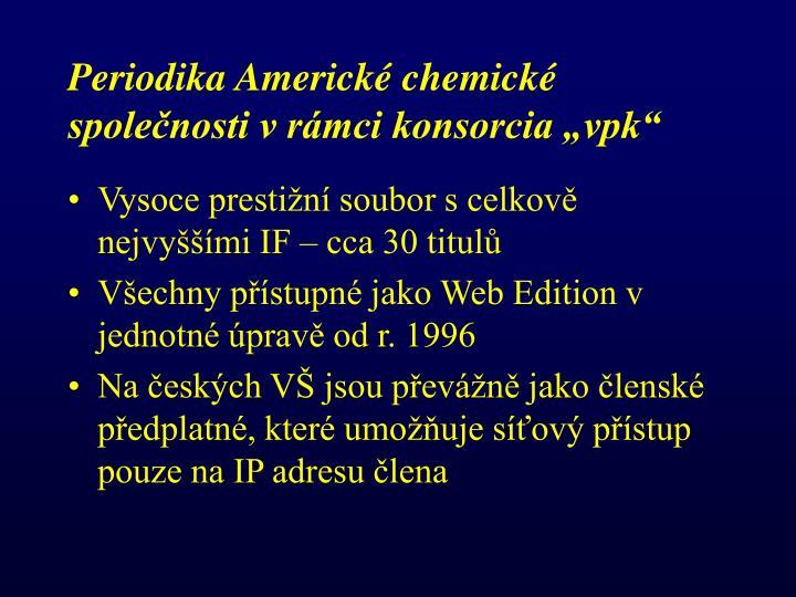 """Periodika Americké chemické společnosti v rámci konsorcia """"vpk"""""""