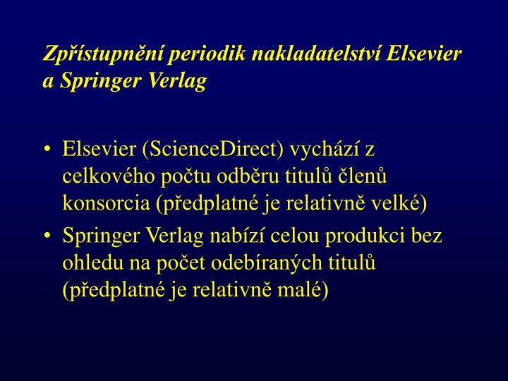 Zpřístupnění periodik nakladatelství Elsevier a Springer Verlag
