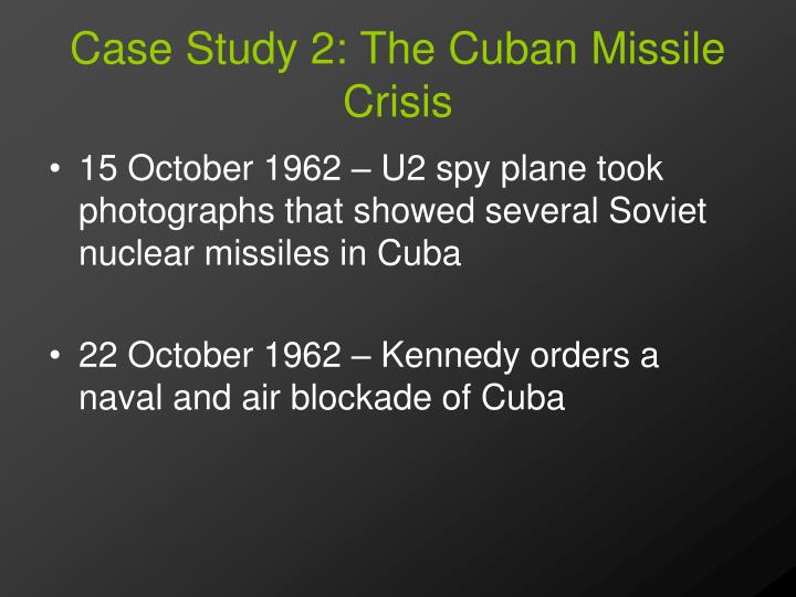 an analysis of the cuban missile crisis and constructivism The premises of the critical constructivists, my analysis of indian nuclearization  will  agree that the soviet union's possession and potential for using  ing  domestic crisis  ghauri missile by pakistan in april 1998 amplified india's  nuclear.