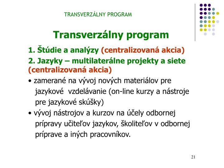 TRANSVERZÁLNY PROGRAM