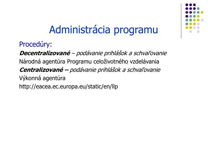 Administrácia programu