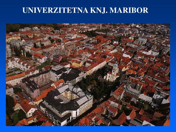 UNIVERZITETNA KNJ. MARIBOR