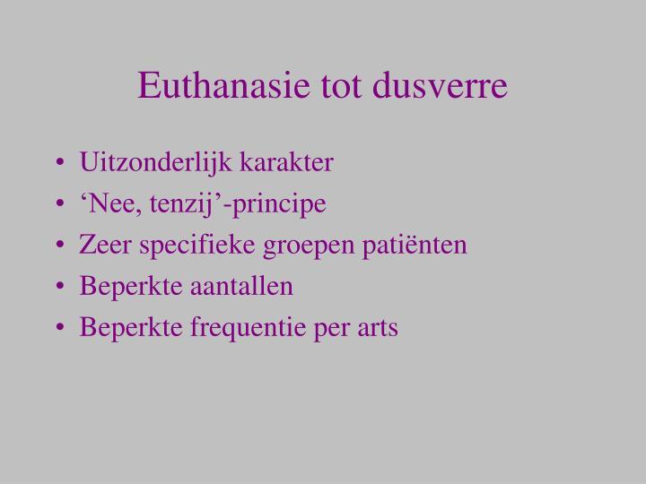 Euthanasie tot dusverre