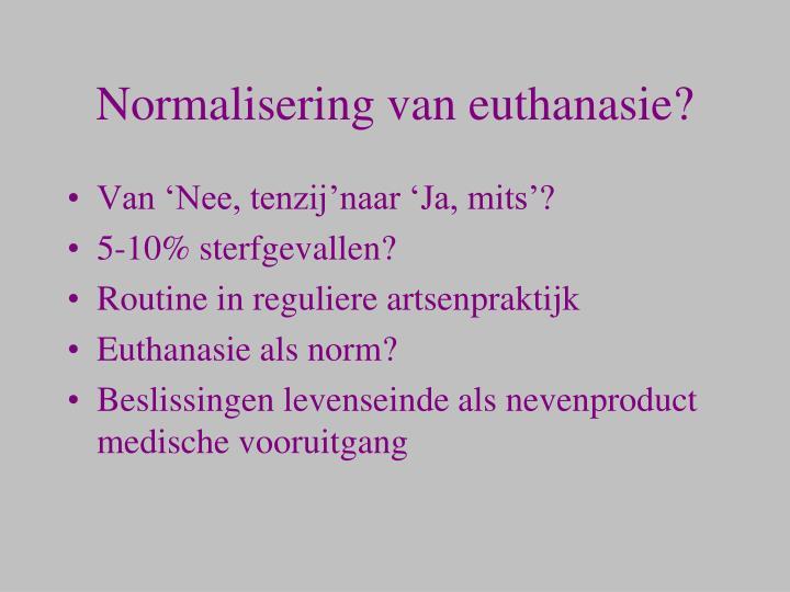 Normalisering van euthanasie?
