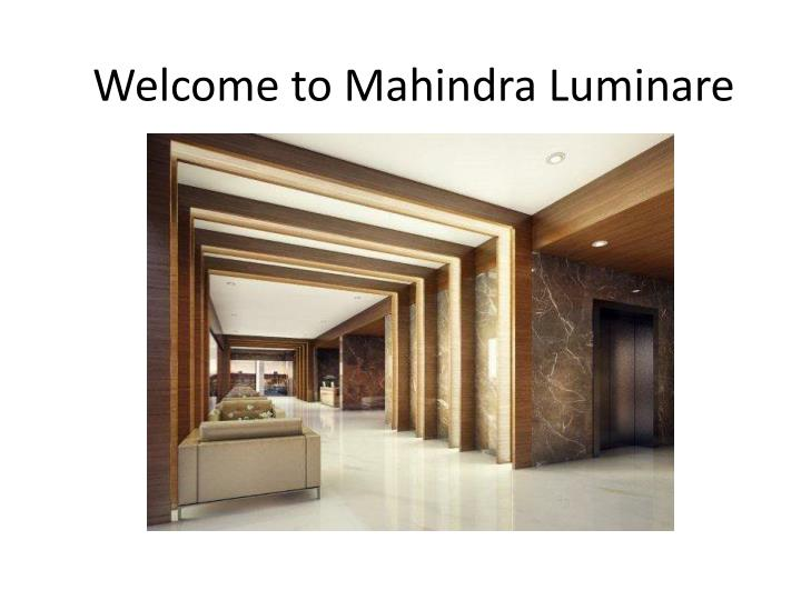 Welcome to mahindra luminare