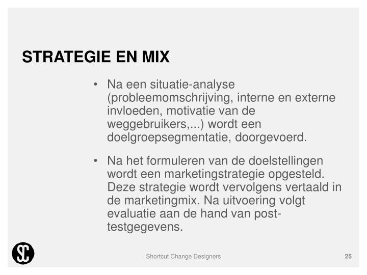 STRATEGIE EN MIX