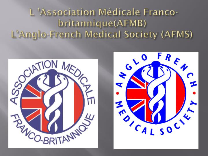 L association m dicale franco britannique afmb l anglo french medical society afms