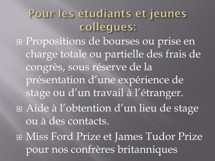 Pour les étudiants et jeunes collègues:
