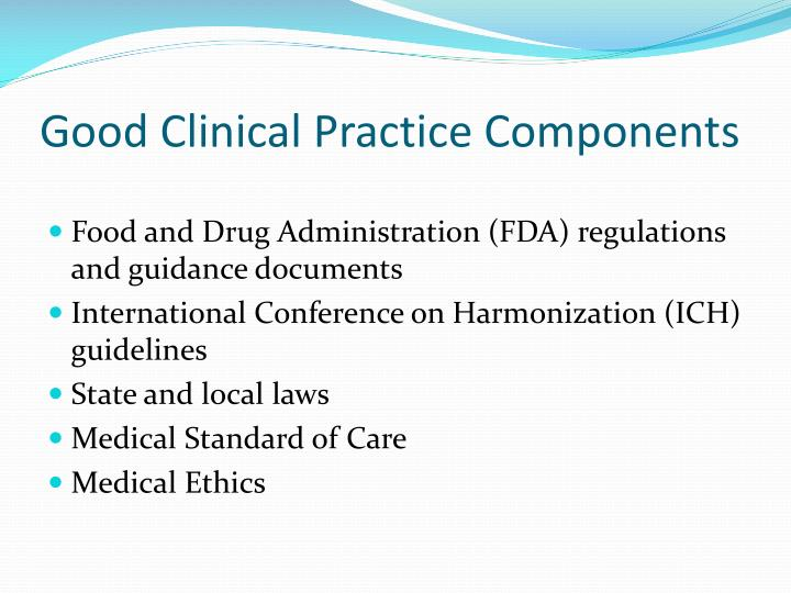 Good Clinical Practice Components