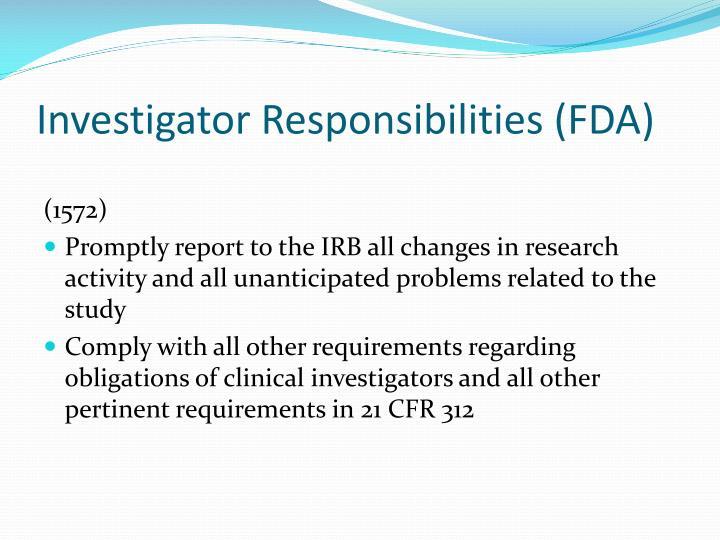 Investigator Responsibilities (FDA)