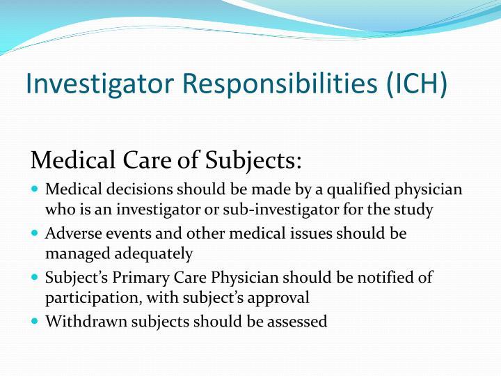 Investigator Responsibilities (ICH)