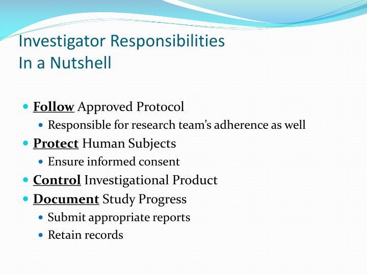 Investigator Responsibilities