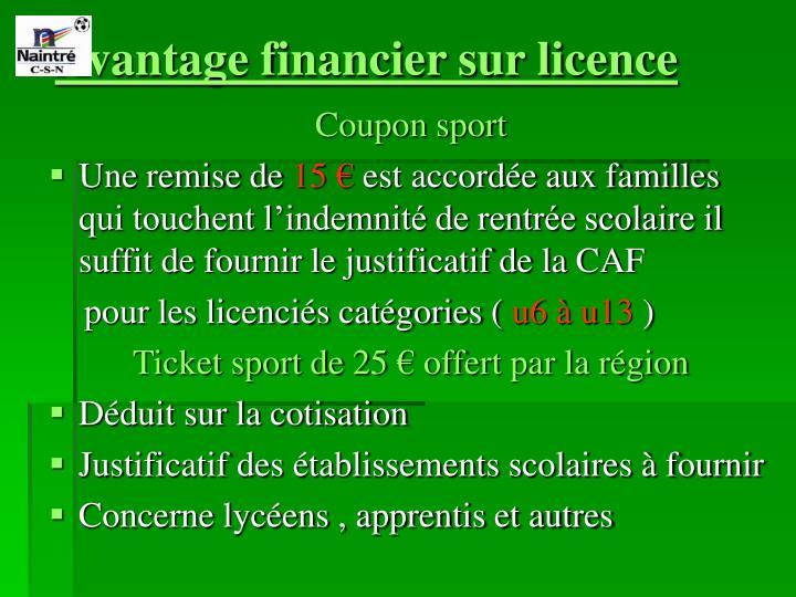 Avantage financier sur licence