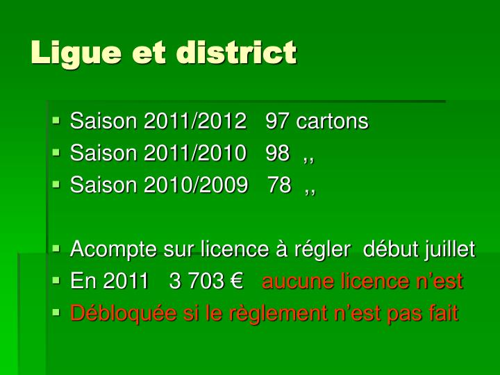 Ligue et district