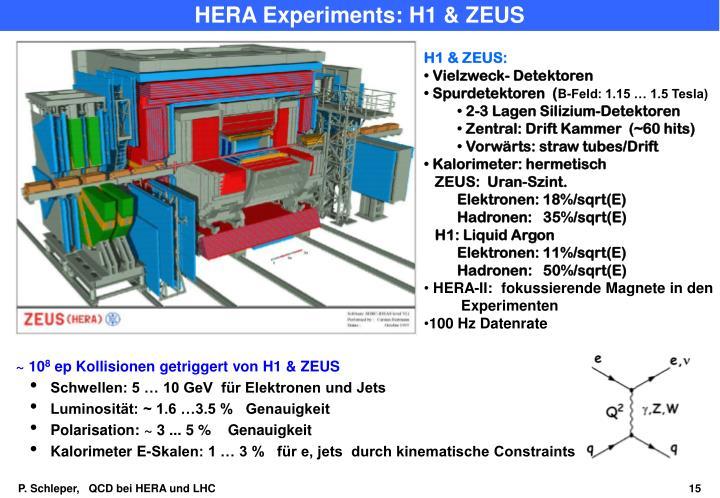 HERA Experiments: H1 & ZEUS
