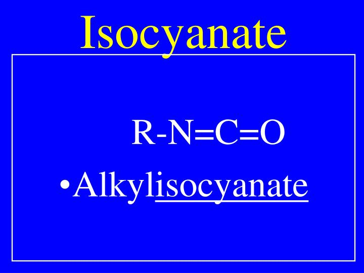 Isocyanate