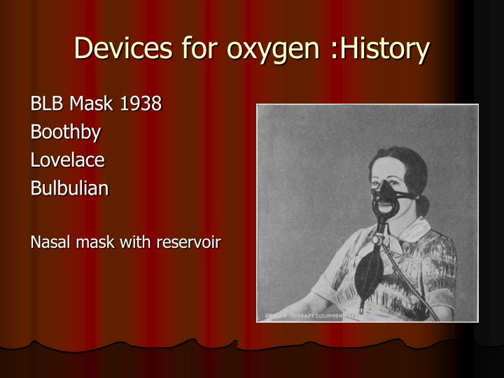 the history of oxygen From hyperbaric oxygen chambers to the 175 pound airsep focus portable oxygen concentrator oxygen therapy has come a long way.