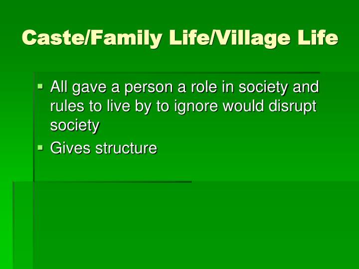 Caste/Family Life/Village Life