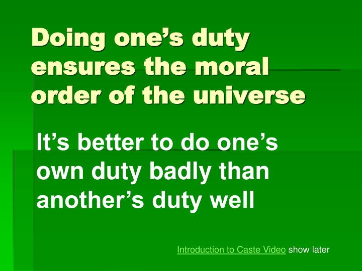 Doing one s duty ensures the moral order of the universe