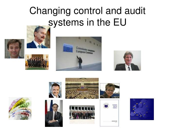 Changing control and audit