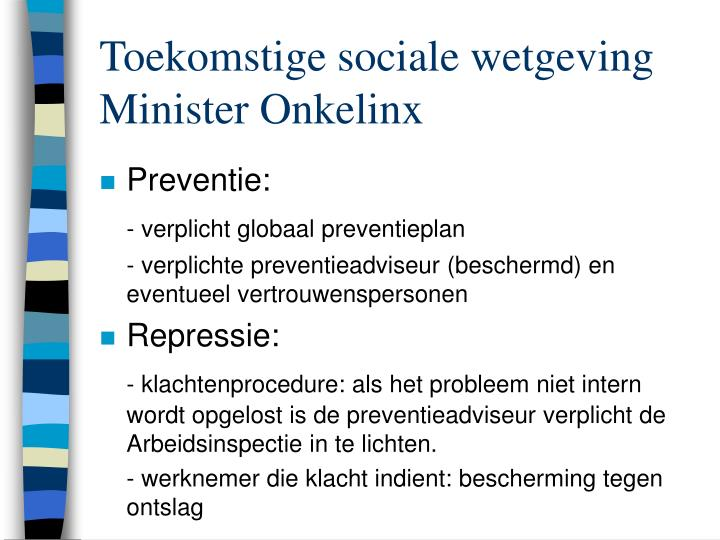 Toekomstige sociale wetgeving Minister Onkelinx