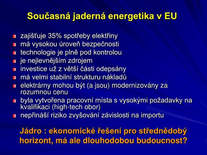 Současná jaderná energetika v EU
