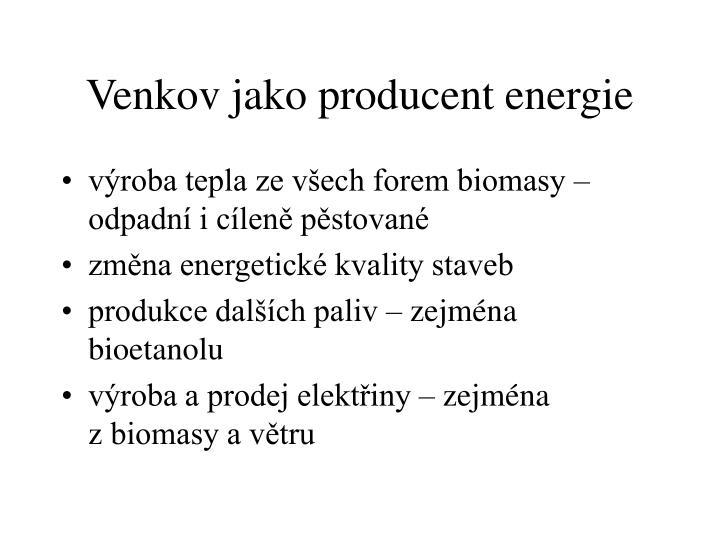 Venkov jako producent energie