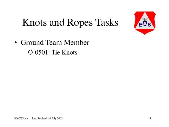 Knots and Ropes Tasks
