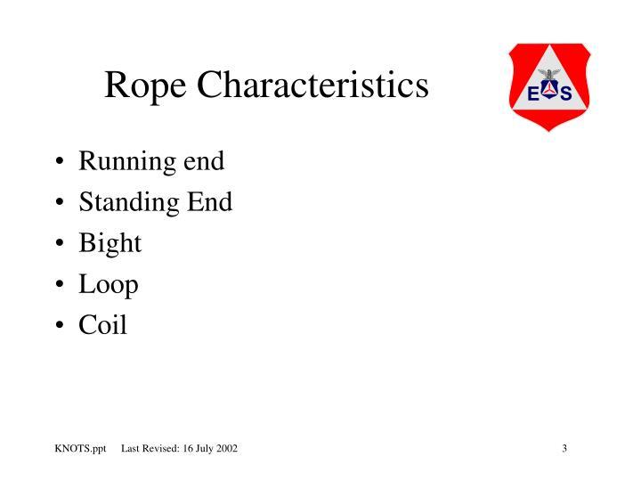 Rope Characteristics