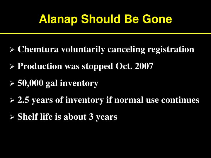 Alanap Should Be Gone