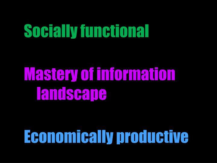 Socially functional