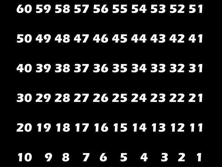 60 59 58 57 56 55 54 53 52 51