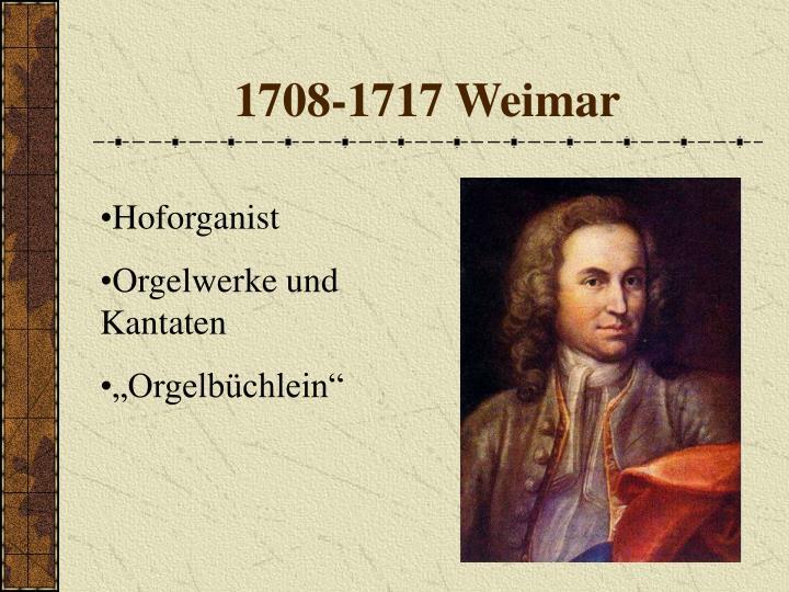 1708-1717 Weimar