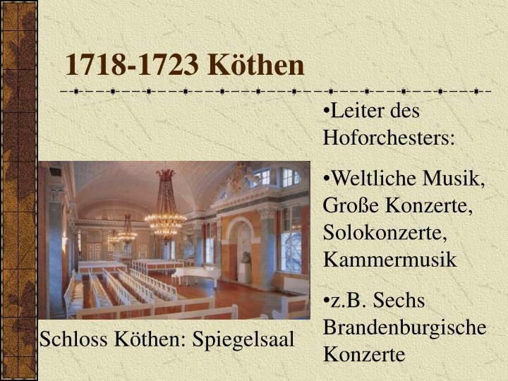 1718-1723 Köthen