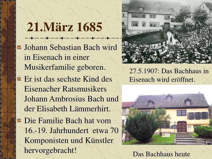 21.März 1685