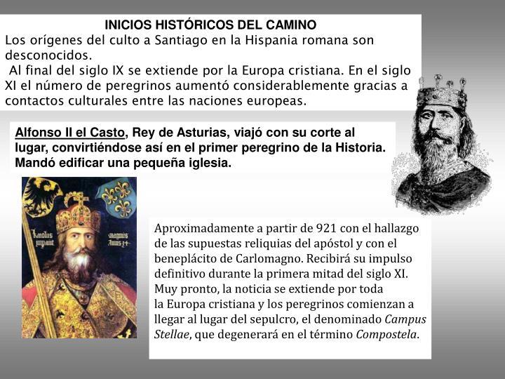 INICIOS HISTRICOS DEL CAMINO