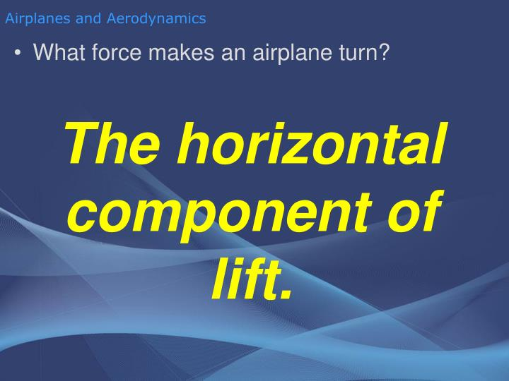 Airplanes and Aerodynamics