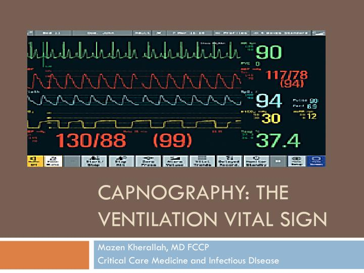 Capnography the ventilation vital sign