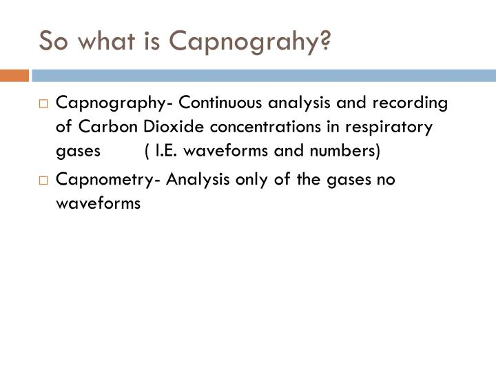 So what is capnograhy