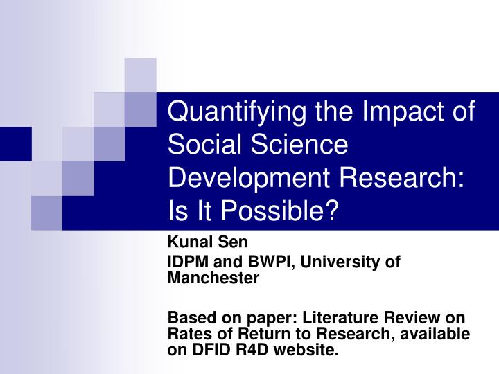 Quantifying the impact of social science development research is it possible