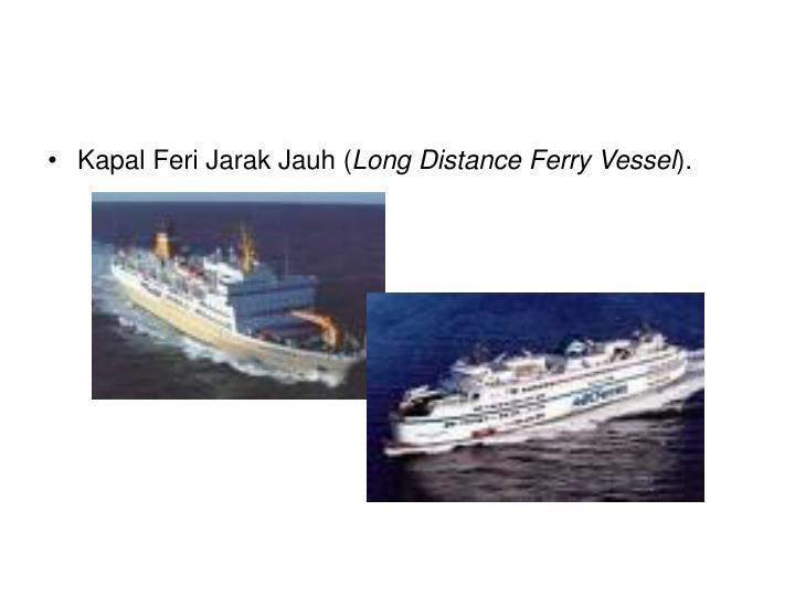 Kapal Feri Jarak Jauh (