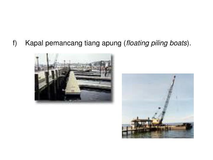 Kapal pemancang tiang apung (