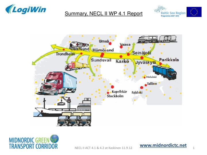 Summary, NECL II WP 4.1 Report