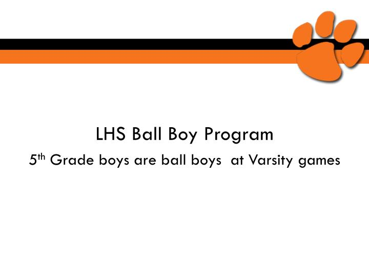 LHS Ball Boy Program