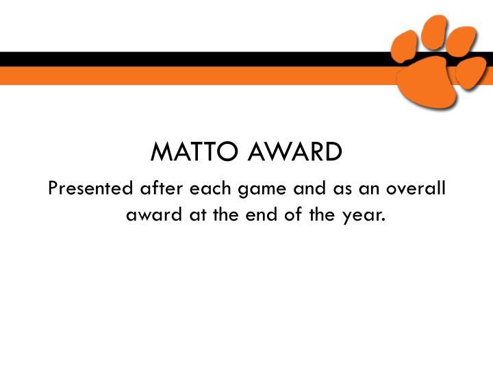 MATTO AWARD