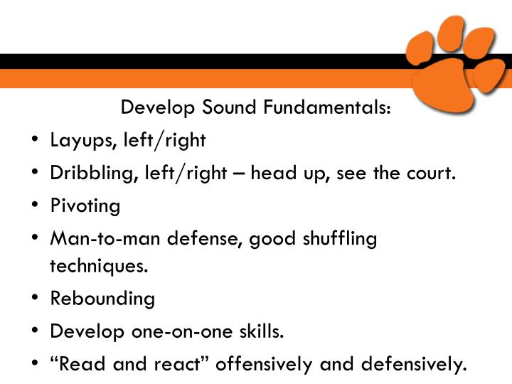 Develop Sound Fundamentals:
