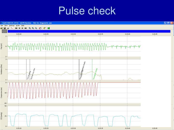 Pulse check