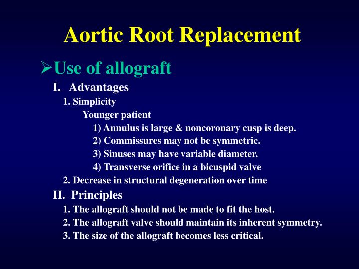 Aortic Root Replacement