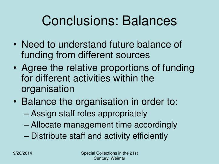 Conclusions: Balances